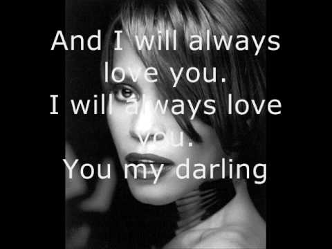 Whitney Houston – I Will Always Love You – Lyrics