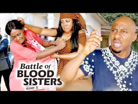 BATTLE OF BLOOD SISTERS 3 - 2018 LATEST NIGERIAN NOLLYWOOD MOVIES || TRENDING NOLLYWOOD MOVIES (видео)