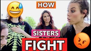 Video HOW SISTERS FIGHT (Recreating Our Worst Fights) MP3, 3GP, MP4, WEBM, AVI, FLV Juni 2018