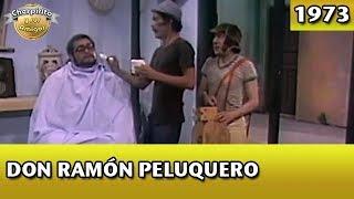 El Chavo  Don Ramón peluquero Completo