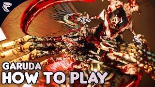 Warframe: How to play Garuda 2018