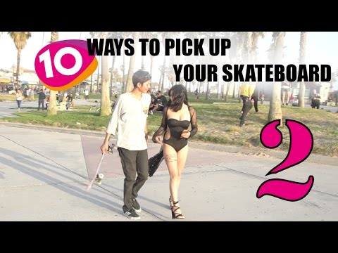10 Ways To Pick Up Your Skateboard 2_Legjobb vide�k: Extr�m