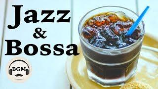 Relaxing Jazz & Bossa Nova Music - Happy Cafe Music For Study, Work - Background Music