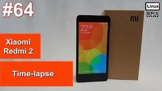 Xiaomi Redmi 2 - Time-lapse - Português