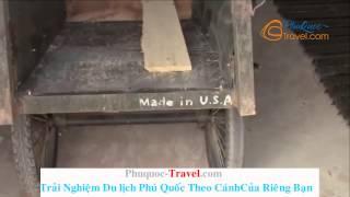 Du Lịch Phú Quốc 2014 - Nhà Tù Phú Quốc : Hãy đến Phú Quốc để Trải Nghiệm Sự Tàn ác Này