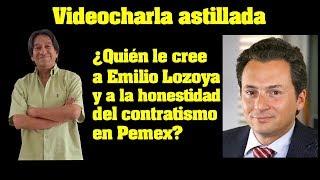 Video Julio Astillero. ¿Quién le cree a Emilio Lozoya y a la honestidad del contratismo en Pemex? MP3, 3GP, MP4, WEBM, AVI, FLV Agustus 2017