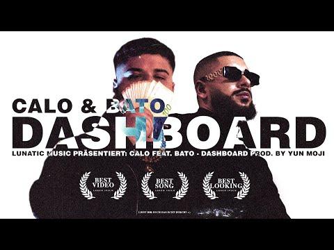 CALO x BATO - Dashboard  (prod. by Yung Moji & BATO) [Official Video]