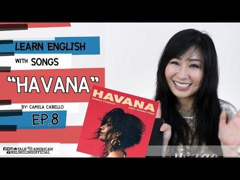 เรียนภาษาอังกฤษจากเพลง Havana ของ Camila Cabello