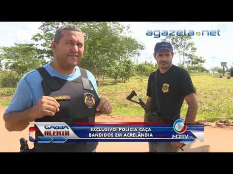 policia caça bandidos em acrelândia 18-04-2013