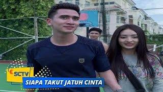 Nonton Highlight Siapa Takut Jatuh Cinta   Episode 180 Film Subtitle Indonesia Streaming Movie Download