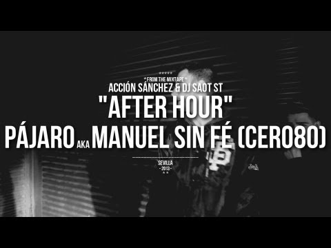 Pájaro aka Manuel sin fé – «After Hours» [Videoclip]