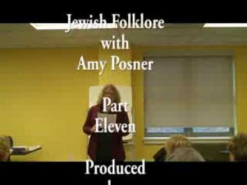 Jewish folklore - Amy Posner discusses Jewish Folklore. Episode Eleven.