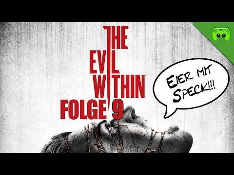 THE EVIL WITHIN # 9 - Unsichtbare Plage «» Let's Play The Evil Within | Full HD