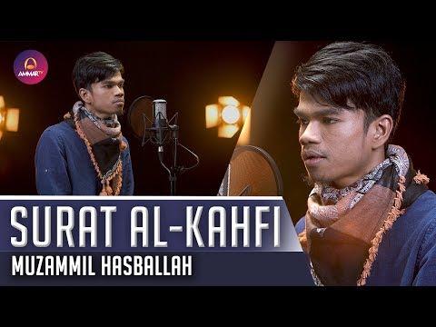 New Surat Al Kahfi - Muzammil Hasballah Terbaru