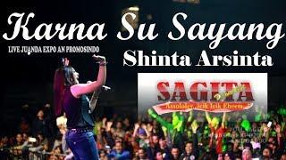 Video Karna Su Sayang Shinta Arsinta Live Juanda Expo MP3, 3GP, MP4, WEBM, AVI, FLV Desember 2018