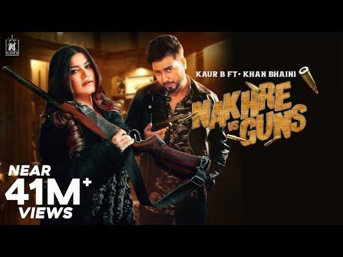 Nakhre vs Guns : Kaur B ft Khan Bhaini (Official Video) Laddi Gill   Savio Latest Punjabi Songs 2020
