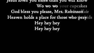 """Paroles de la musique Mrs. Robinson du groupe Simon & Garfunkel.Corrections :* """"Joltin' Joe"""" et non """"Joltin Joe'"""" ;* Désolé pour le petit rectangle sur le J de """"Joltin""""."""