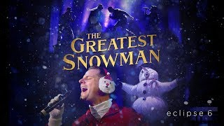 Video The Greatest Snowman - The Greatest Showman Parody - Eclipse 6 MP3, 3GP, MP4, WEBM, AVI, FLV Januari 2019