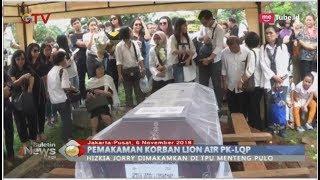 Video Begini Suasana Pemakaman Hizkia Jorry Korban Lion Air di TPU Menteng Pulo - BIP 06/11 MP3, 3GP, MP4, WEBM, AVI, FLV November 2018
