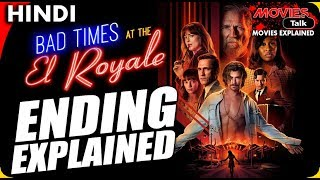 Bad Times At The El Royale: Ending Explained In Hindi