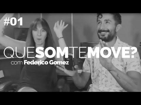 Que Som Te Move? Federico Gómez