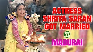 Actress Shriya Saran Got Married @ Madurai Meenakshi Amman Temple Kollywood News 22/07/2016 Tamil Cinema Online