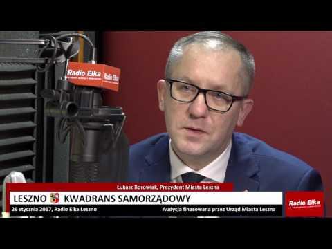 Wideo1: Leszno Kwadrans Samorządowy: Łukasz Borowiak, prezydent Miasta Leszna
