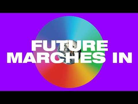 Future Marches In Lyric Video