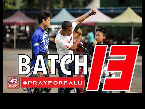 43 Racing School Batch 13 #PRAYFORPALU