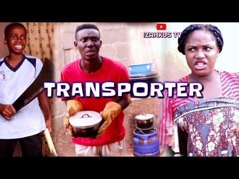 TRANSPORTER (Izahkus wahala series Episode 1) (izahkus TV)