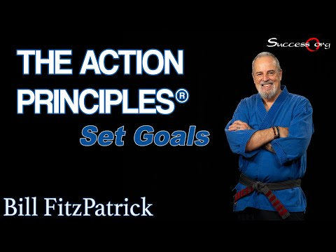 ActionPrinciples - http://Success.org Set Goals - The Action Principles® #1 If you don't know where you are going any road will take you there. Too many AVERAGE people lead liv...