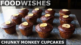 Chunky Monkey Cupcakes - Food Wishes by Food Wishes