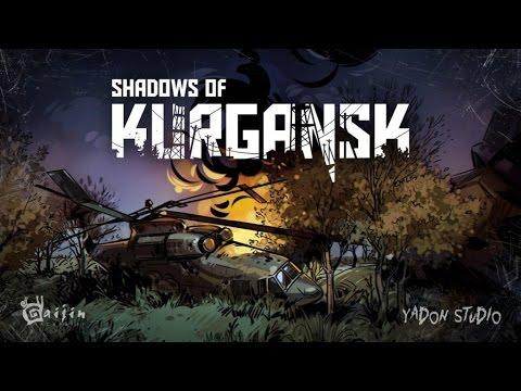 Shadows of Kurgansk. Обзор-летсплей от Cr0n. Review.