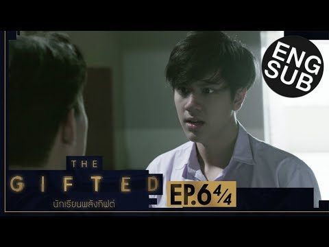 [Eng Sub] THE GIFTED นักเรียนพลังกิฟต์ | EP.6 [4/4]
