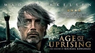 Nonton Age Of Uprising   The Legend Of Michael Kohlhaas   2013 Mads Mikkelsen   Historical Movie Review Film Subtitle Indonesia Streaming Movie Download