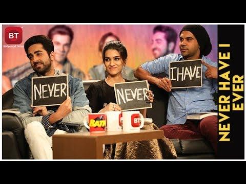 Bareilly Ki Barfi   Kriti Sanon, Ayushmann & Rajkumar Reveal FASCINATING SECRETS   Never Have I Ever