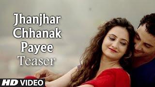 Sarjeet Bains : Jhanjhar Chhanak Payee Song Teaser | Dhadkan | Latest Punjabi Songs 2014