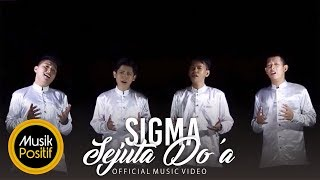 (Sejuta Doa part 1) SIGMA - Sejuta Doa (Official Music Video)