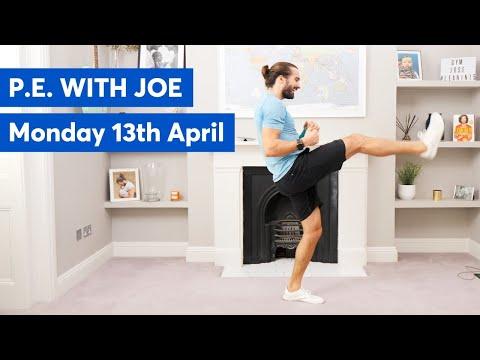 PE With Joe   Monday 13th April