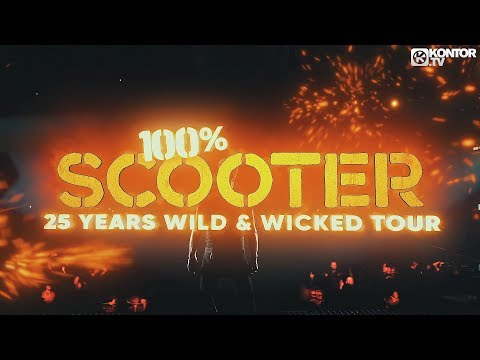 100% SCOOTER – 25 YEARS WILD & WICKED TOUR 2018 (Trailer)