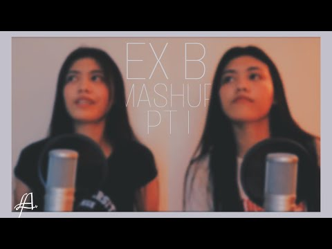 EX B - MASHUP PART 1 by Leigh Andrea