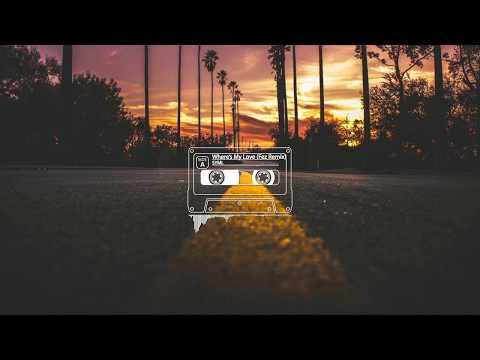 SYML - Where's My Love (Fëz Remix) - Thời lượng: 3 phút, 32 giây.