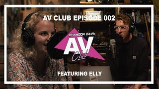 AV CLUB EPISODE 002 - ELLY