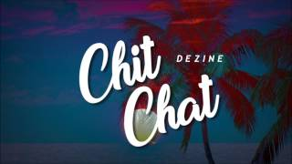 Like, replay, and share this song:) Credits go to original owners of the contents in this video, NOT ME! Everything I upload is just for the use of entertaining and spreading the love of music:) ONE LOVEDezine - Chit ChatDezine - Chit ChatDezine - Chit ChatDezine - Chit ChatDezine - Chit Chat