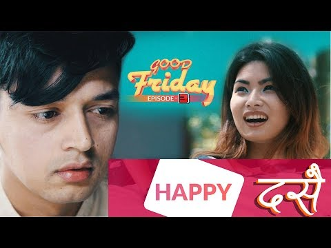 (Nepali Dashain | Good Friday | Episode - 3 | New Nepali Comedy Movie | October 2018 | Asian Music - Duration: 7 minutes, 19 seconds.)