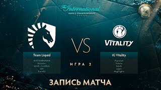 Liquid vs IG.Vitality, The International 2017, Групповой Этап, Игра 2