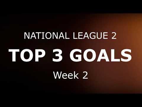 National League 1&2 - Top 3 Goals (Week 2)