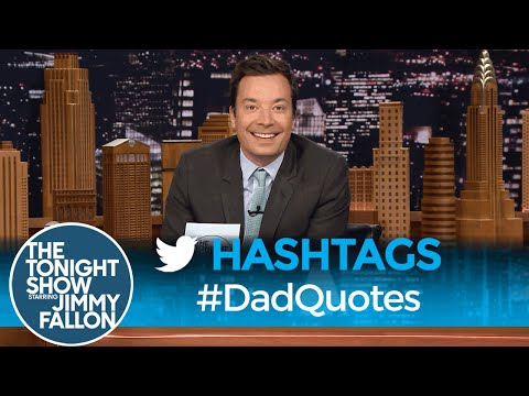 Tonight Show Hashtags  DadQuotes