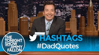 Jimmy Fallon Got Help from Twitter to Collect the Best #DadQuotes