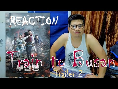 [REACT] Train To Busan Official Trailer 2 2016   Yoo Gong Movie